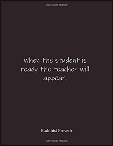who said when the student is ready the teacher will appear-4
